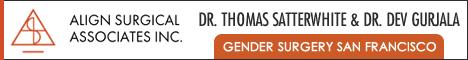Dr. Thomas Satterwhite and Dr. Dev Gurjala - Gender Affirming Surgery in San Francisco