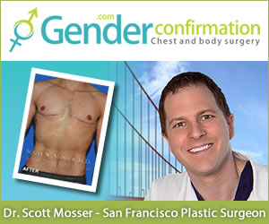 Dr. Scott Mosser - FTM Top Surgery and MTF Breast Augmentation San Francisco
